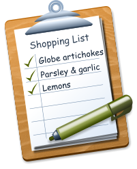 Shopping List Globe artichokes  Parsley & garlic Lemons